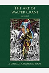 The Art of Walter Crane Vintage Coloring Book, Volume 1 Paperback