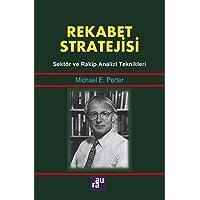 Rekabet Stratejisi: Sektör ve Rakip Analizi Teknikleri