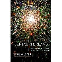 Centauri Dreams: Imagining and Planning Interstellar Exploration