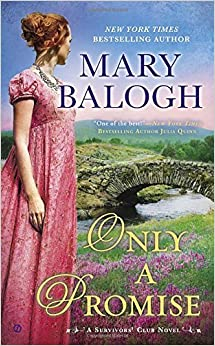 Only a Promise (Survivor's Club) by Mary Balogh (2015-06-09)