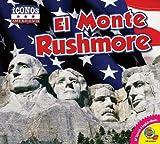 El Monte Rushmore, Kaite Goldsworthy, 162127621X
