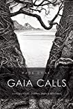 img - for Gaia Calls: South Sea Voices, Dolphins, Sharks & Rainforests book / textbook / text book
