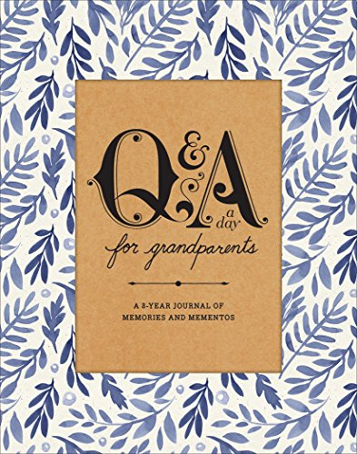 Q&A a Day for Grandparents: A 3-Year Journal of Memories and (Mothers Memory Album)