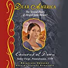 Dear America: Cannons at Dawn Audiobook by Kristiana Gregory Narrated by Ilyana Kadushin