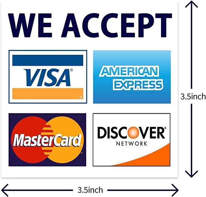 "We Accept Credit Cards AmEx Visa MasterCard Discover Decals Sticker Logo  Sign for Stores & Businesses (12.12"" x 12.12"")"