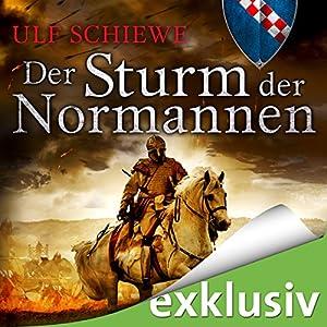 Der Sturm der Normannen (Normannen-Saga 4) Hörbuch