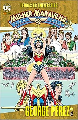 Lendas do Universo DC – Mulher-Maravilha – Volume 1
