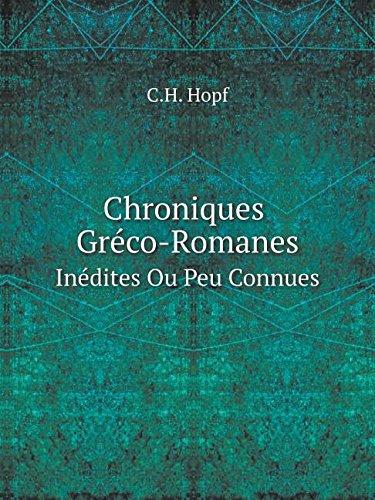 Download Chroniques Gréco-Romanes Inédites Ou Peu Connues (French Edition) PDF