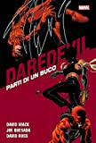 Parti di un buco. Daredevil collection: 18