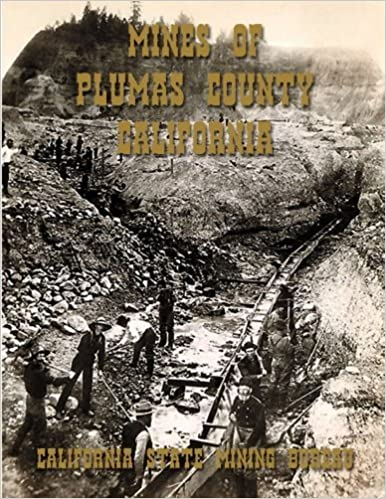 Book Mines of Plumas County, California by California State Mining Bureau (2014-04-02)