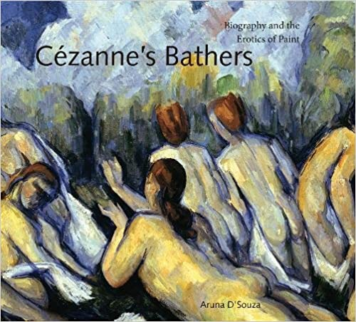 Cézanne's Bathers: Biography and the Erotics of Paint (Refiguring Modernism)