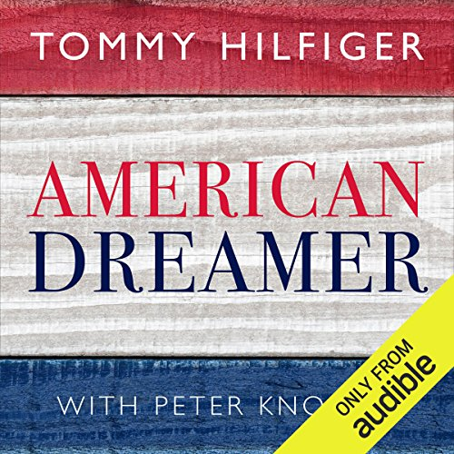 American Dreamer: My Life in Fashion and Business by Audible Studios