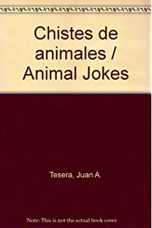 Chistes de animales / Animal Jokes (Spanish Edition)