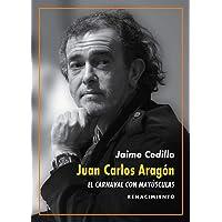 Juan Carlos Aragón: El Carnaval con mayúsculas: Una