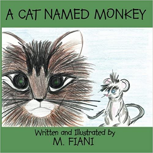 A Cat Named Monkey by M. Fiani (2008-12-05)