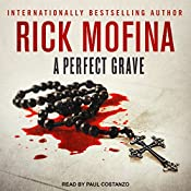 A Perfect Grave: Jason Wade Series, Book 3 | Rick Mofina