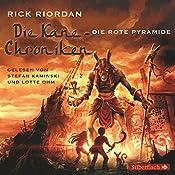 Die rote Pyramide (Die Kane-Chroniken 1) | Rick Riordan
