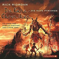 Die rote Pyramide (Die Kane-Chroniken 1)