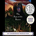 The Sign of the Beaver Audiobook by Elizabeth George Speare Narrated by Greg Schaffert