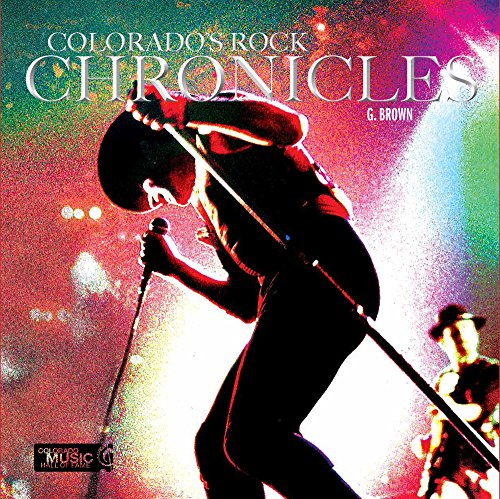 Colorado's Rock Chronicles