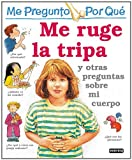 img - for Me Ruge la Tripa = I Wonder Why My Tummy Rumbles (Spanish Edition) book / textbook / text book