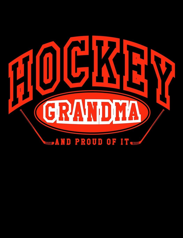 Download Hockey Grandma And Proud Of It: Novelty Hockey Gifts For Grandmas - Hockey Sketchbook 8.5x11 ebook