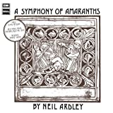 A Symphony Of Amaranths by Neil Ardley