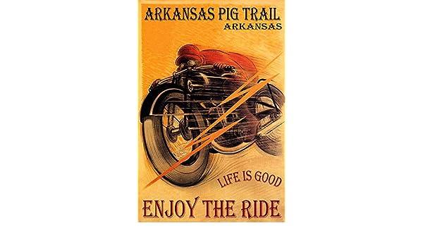 POSTER MOTORCYCLE RIDING ARKANSAS PIG TRAIL ENJOY THE RIDE VINTAGE REPRO FREE SH