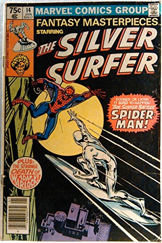 Fantasy Masterpieces Starring the Silver Surfer #14, Jan. 1981 by Stan Lee and John Buscema. Warlock by Jim Starlin