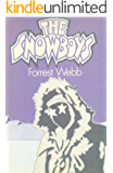 THE SNOWBOYS