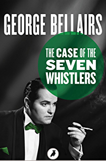 Outrage on gallows hill ebook george bellairs amazon the case of the seven whistlers fandeluxe Document