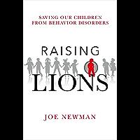 Raising Lions