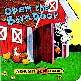 f9ff7a7faf5 Amazon.com  Open the Barn Door (A Chunky Book(R)) (9780679809012)   Christopher Santoro  Books