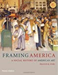 Framing America: A Social History of...