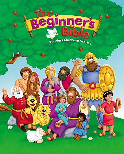 The Beginner's Bible: Timeless Children's Stories cover
