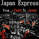From China to Japan (Radio Mix)