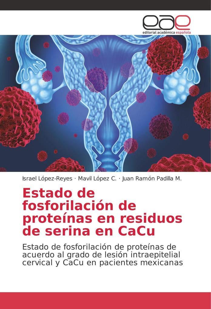 López-Reyes, I: Estado de fosforilación de proteínas en resi ...