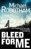 Bleed For Me (Joseph O'Loughlin)
