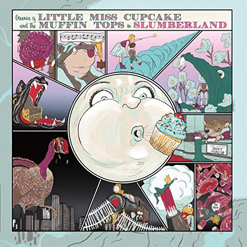 Little Miss Cupcake and the Muffin Tops in Slumberland [Explicit]