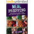 Meal Prep: Eat Safely and Deliciously by learning these rules of Meal Prepping +Bonus Recipes  (Louis Laurent Cookbooks Book 3)