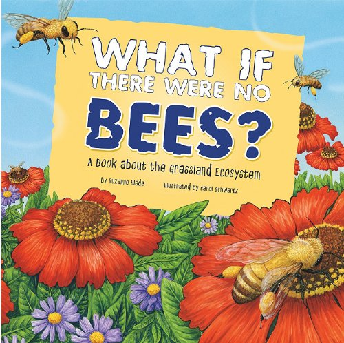 What If There Were No Bees? Education