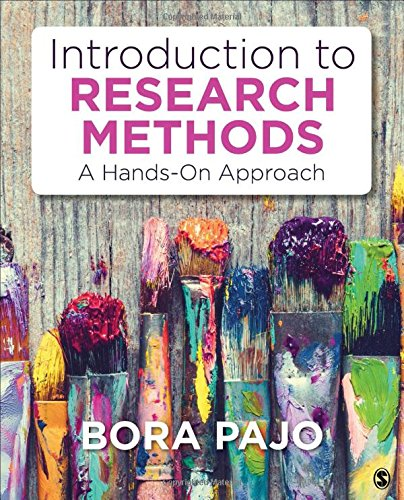 Introduction to Research Methods: A Hands-On Approach by SAGE Publications, Inc