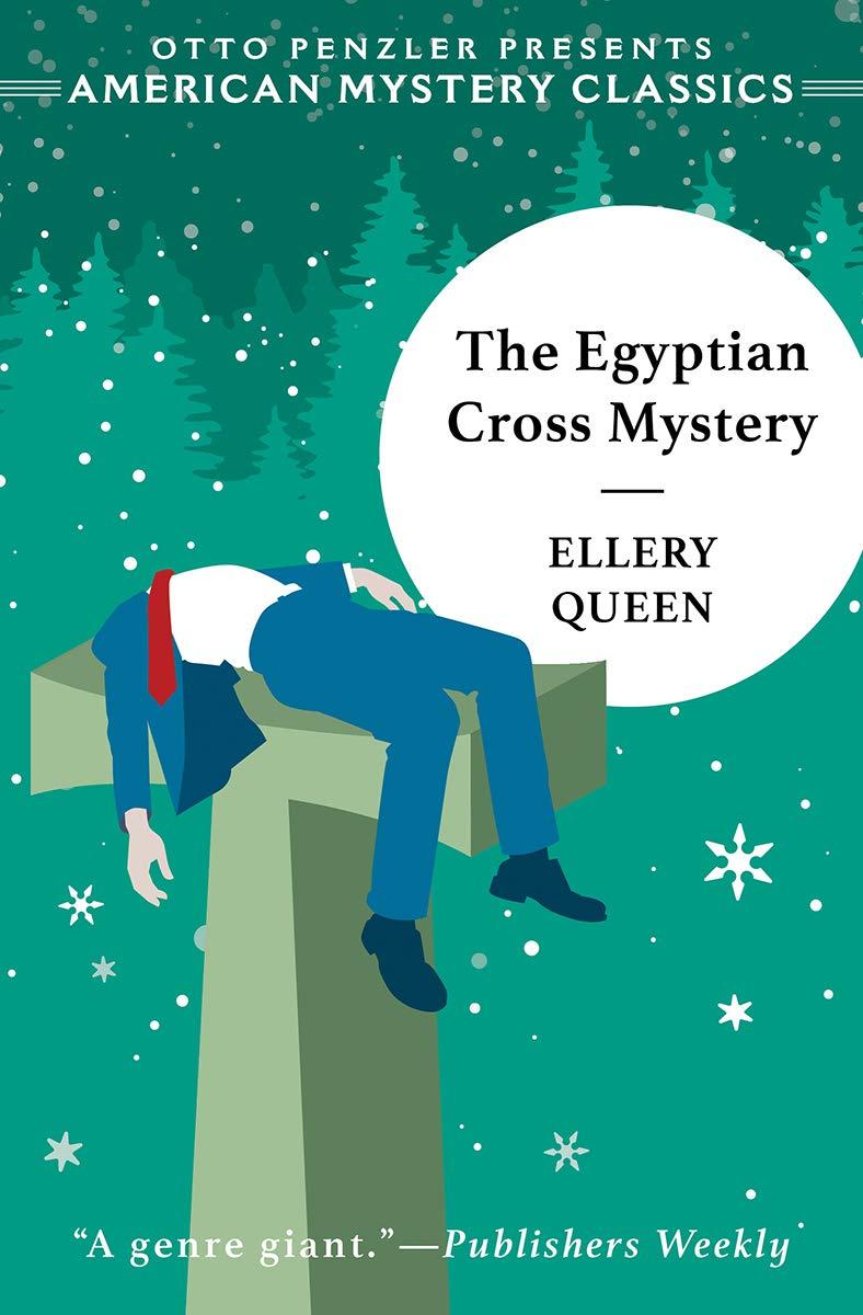 Download The Egyptian Cross Mystery Ellery Queen Detective 5 By Ellery Queen