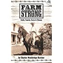 Farm Strong: Faith, Family, Farm & Fitness