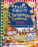 600 crock pot recipes - Fix-it and Forget-it Christmas Cookbook: 600 Slow Cooker Holiday Recipes