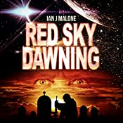 Red Sky Dawning: The Mako Saga, Book 2 | Ian J. Malone