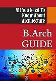 B.Arch Guide For Architecture Aptitude