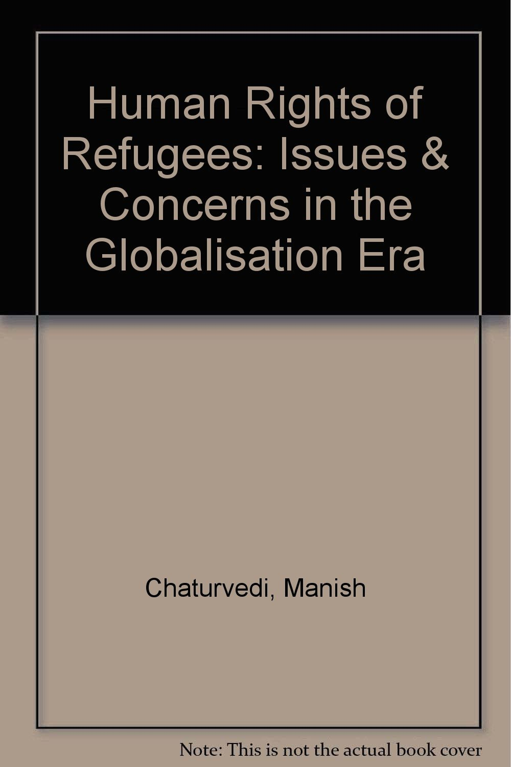 Download Human Rights of Refugees: Issues & Concerns in the Globalisation Era pdf