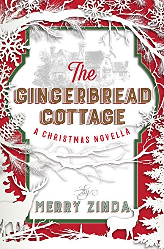 (The Gingerbread Cottage: A Christmas Novella)