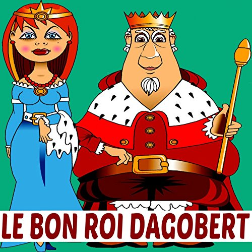 le bon roi dagobert mp3